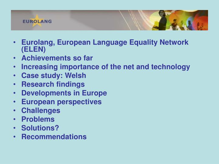Eurolang, European Language Equality Network (ELEN)