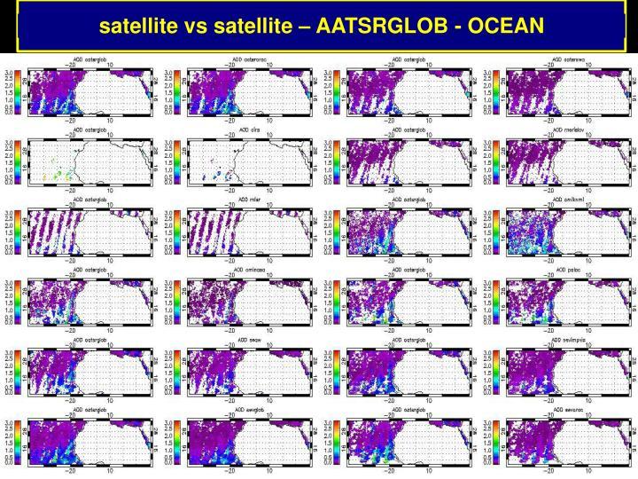 satellite vs satellite – AATSRGLOB - OCEAN