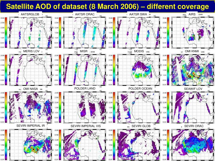 Satellite AOD of dataset (8 March 2006) – different coverage