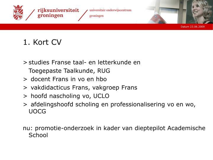 1. Kort CV