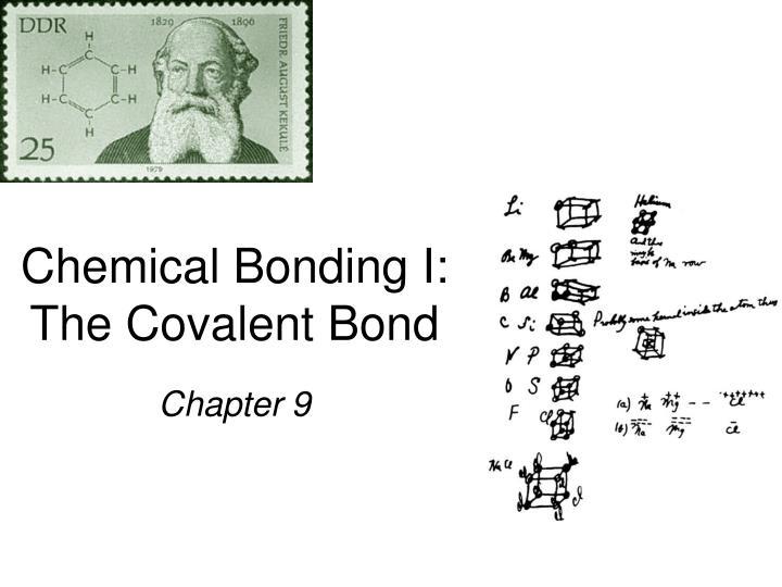 Chemical Bonding I: