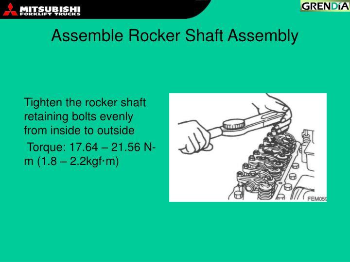 Assemble Rocker Shaft Assembly