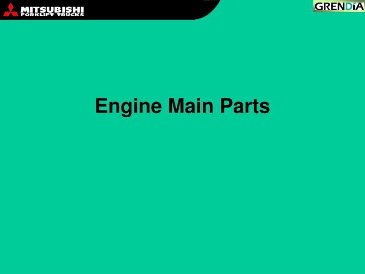 Engine Main Parts