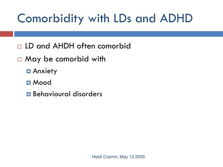 Comorbidity with LDs and ADHD