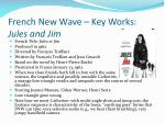 french new wave key works jules and jim