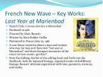 french new wave key works last year at marienbad