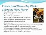 french new wave key works shoot the piano player