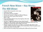 french new wave key works the 400 blows