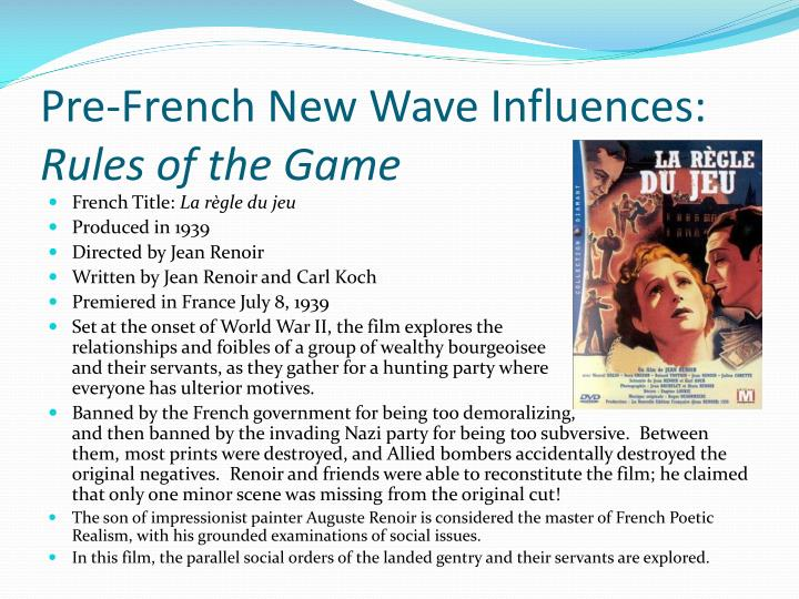Pre-French New Wave Influences: