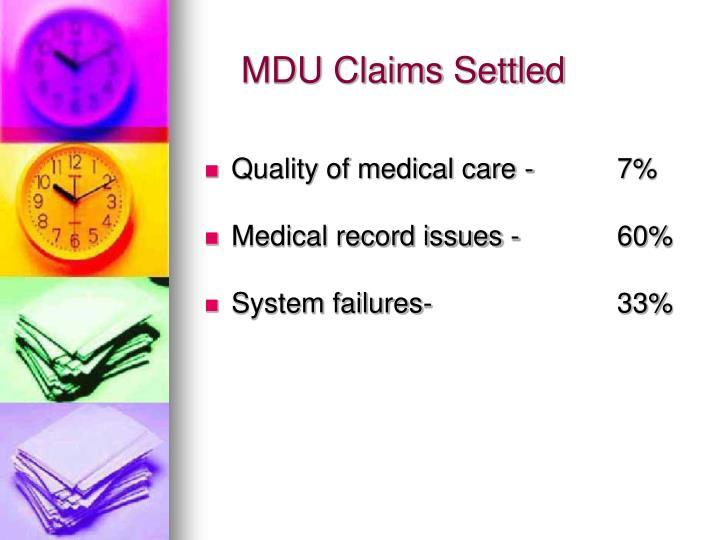 MDU Claims Settled