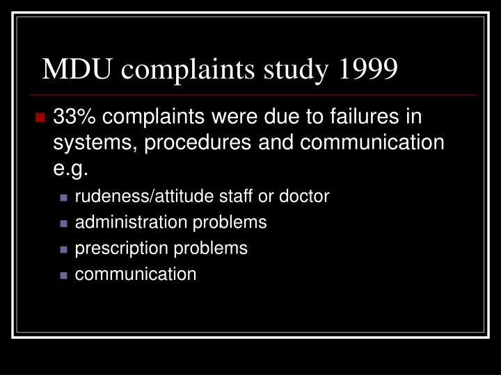 MDU complaints study 1999