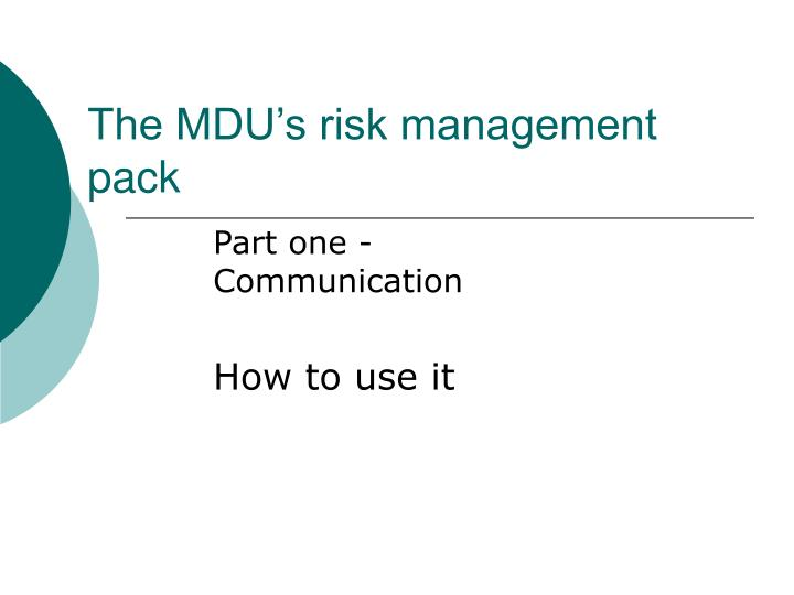 The MDU's risk management pack