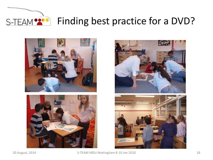 Finding best practice for a DVD?