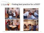finding best practice for a dvd