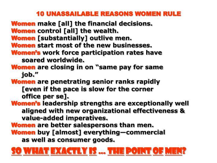 10 UNASSAILABLE REASONS WOMEN RULE