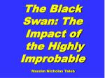 the black swan the impact of the highly improbable nassim nicholas taleb