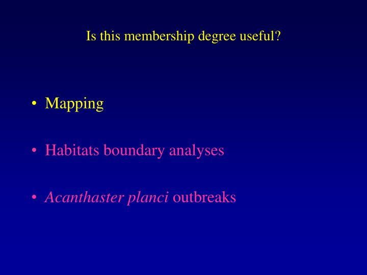 Is this membership degree useful?