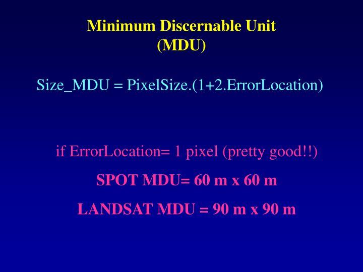 Minimum Discernable Unit