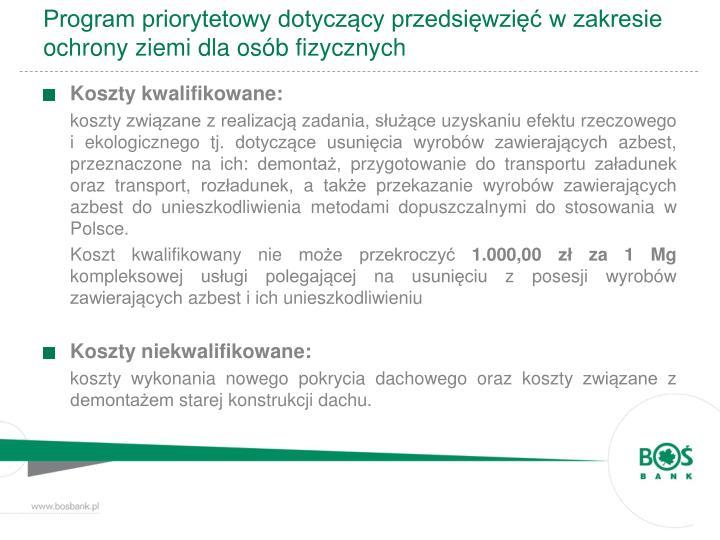 Program priorytetowy dotyczący przedsięwzięć w zakresie ochrony ziemi dla osób fizycznych