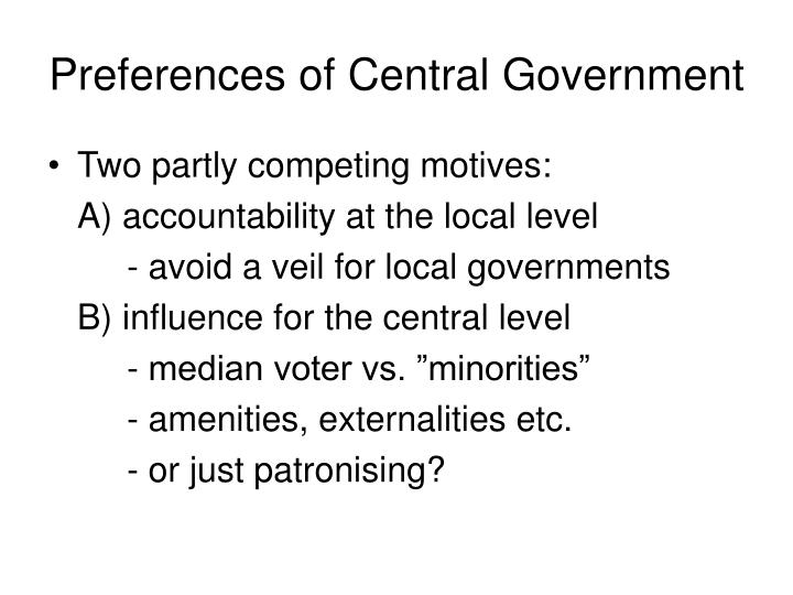 Preferences of Central Government