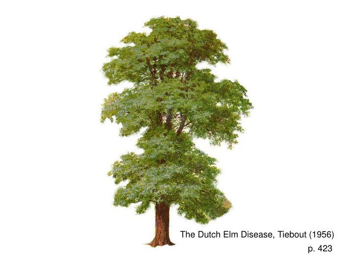 The Dutch Elm Disease, Tiebout (1956)