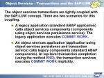 object services transactions and the sap luw