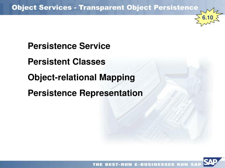 Object Services - Transparent Object Persistence