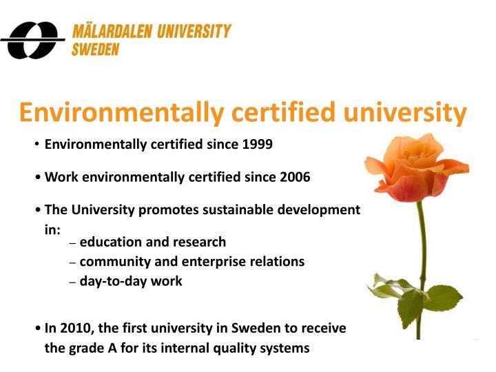 Environmentally certified university