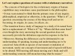 let s not replace questions of essence with evolutionary narratives