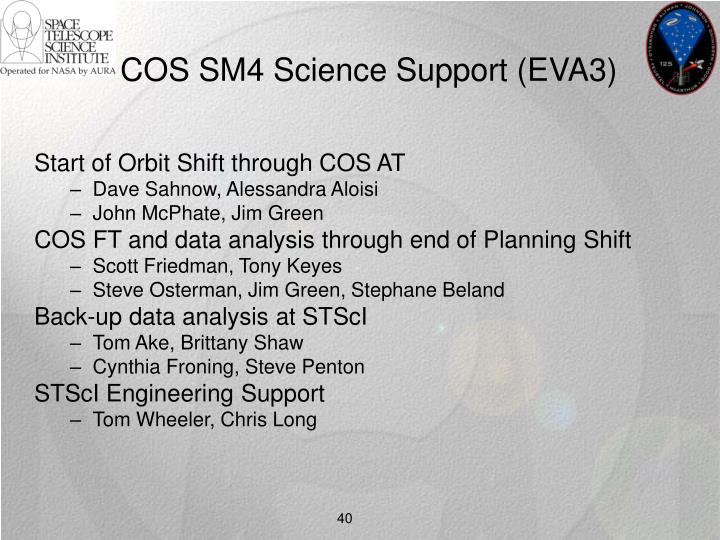 COS SM4 Science Support (EVA3)