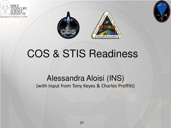 COS & STIS Readiness