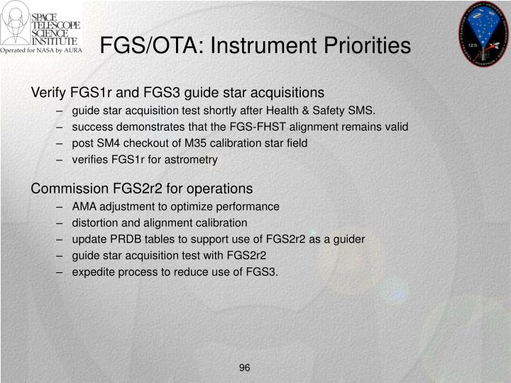 FGS/OTA: Instrument Priorities