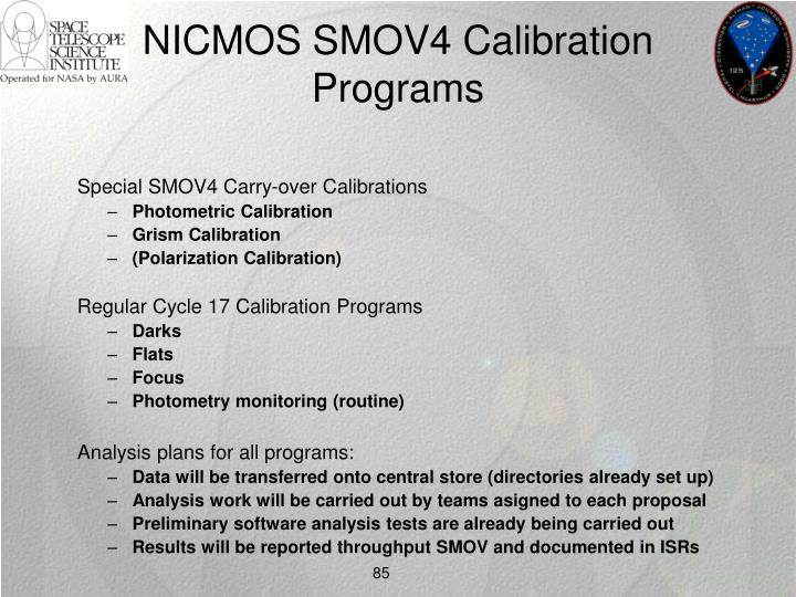 NICMOS SMOV4 Calibration Programs