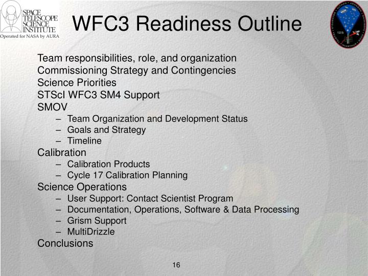 WFC3 Readiness Outline
