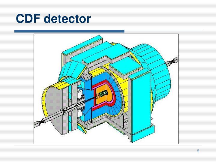 CDF detector