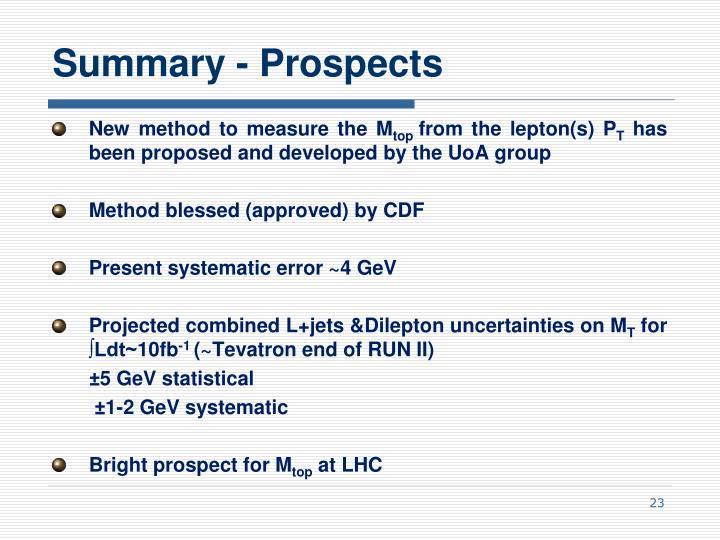 Summary - Prospects