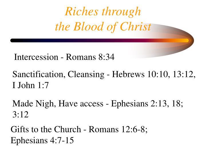 Riches through