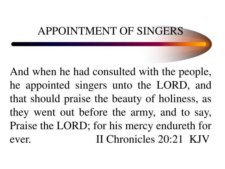 APPOINTMENT OF SINGERS