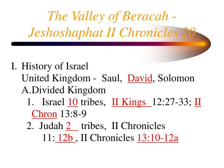 The Valley of Beracah - Jeshoshaphat II Chronicles 20