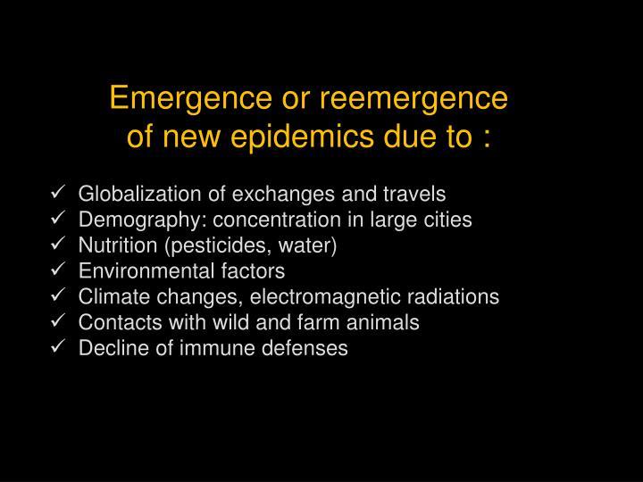 Emergence or reemergence