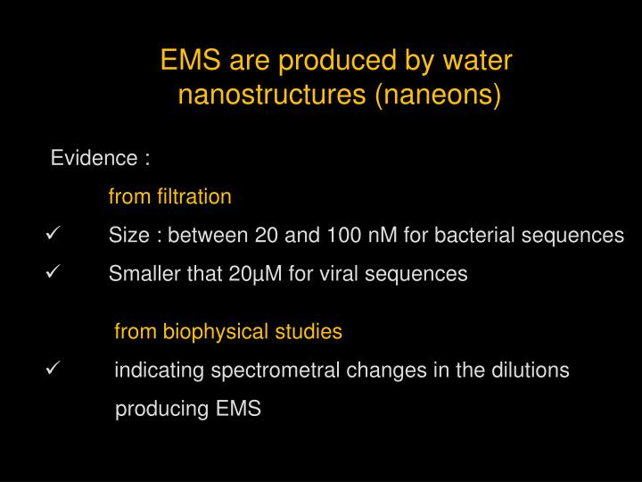 EMS are produced by water