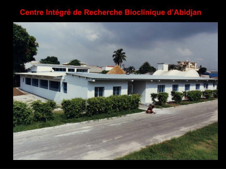 Centre Intégré de Recherche Bioclinique d'Abidjan