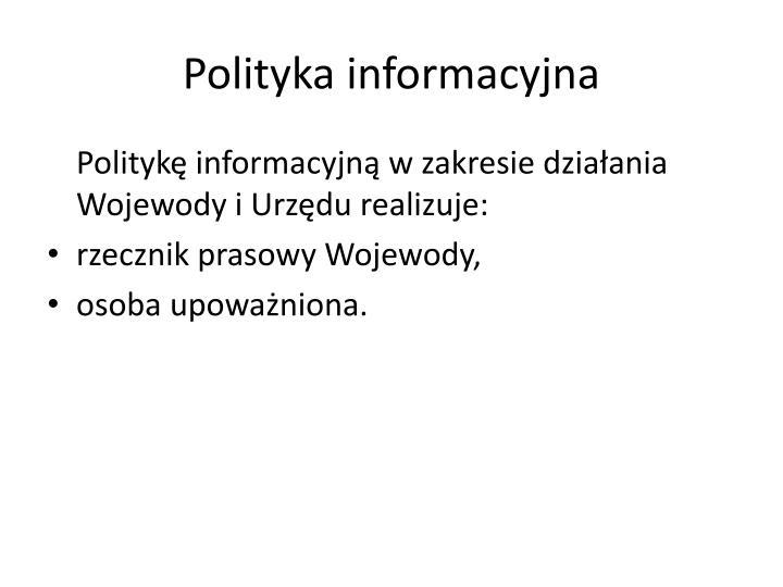 Polityka informacyjna