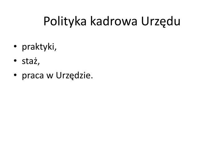 Polityka kadrowa Urzędu
