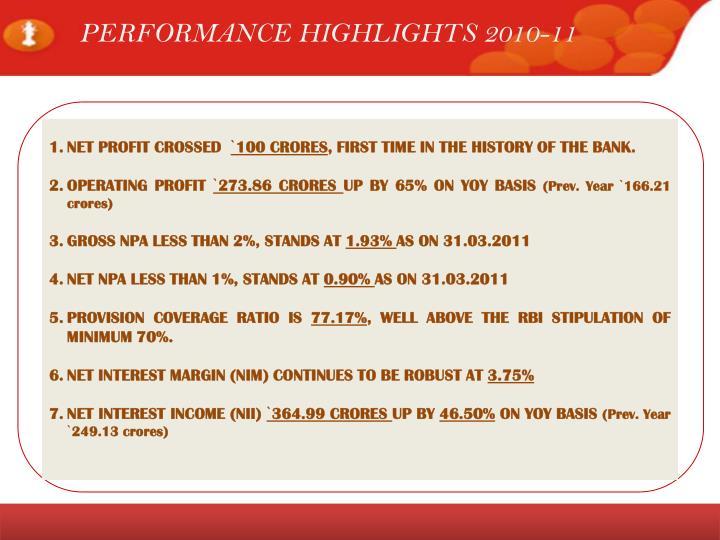 PERFORMANCE HIGHLIGHTS 2010-11