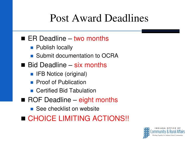 Post Award Deadlines