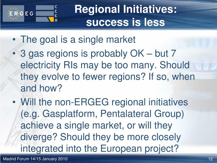 Regional Initiatives: success is less
