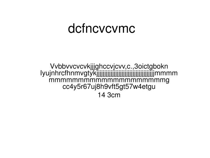 dcfncvcvmc