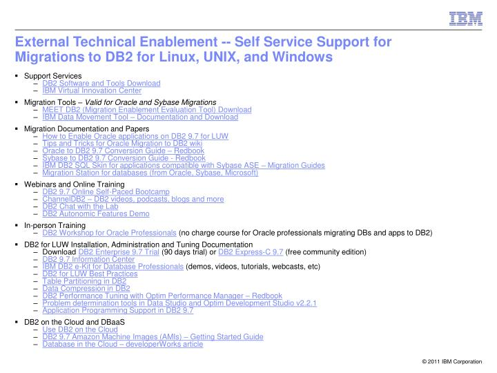 external technical enablement self service support for migrations to db2 for linux unix and windows