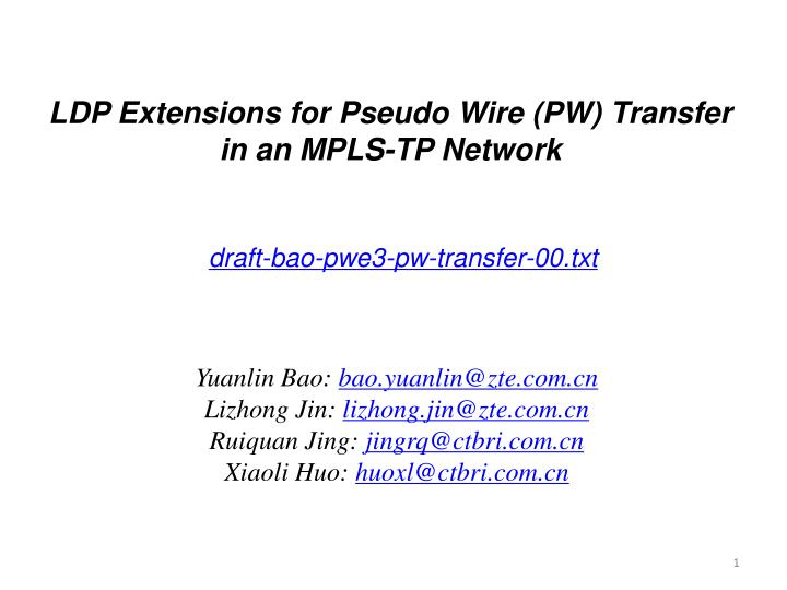 ldp extensions for pseudo wire pw transfer in an mpls tp network